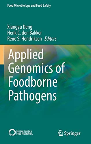 9783319437491: Applied Genomics of Foodborne Pathogens (Food Microbiology and Food Safety)