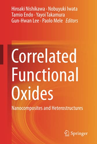 9783319437774: Correlated Functional Oxides: Nanocomposites and Heterostructures