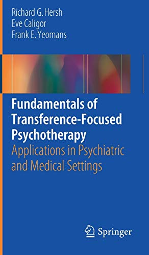 9783319440897: Fundamentals of Transference-Focused Psychotherapy: Applications in Psychiatric and Medical Settings