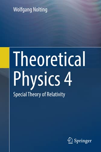 9783319443706: Theoretical Physics 4: Special Theory of Relativity