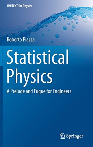 9783319445366: Statistical Physics: A Prelude and Fugue for Engineers