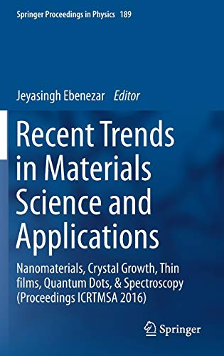 Recent Trends in Materials Science and Applications: Nanomaterials, Crystal Growth, Thin films, ...
