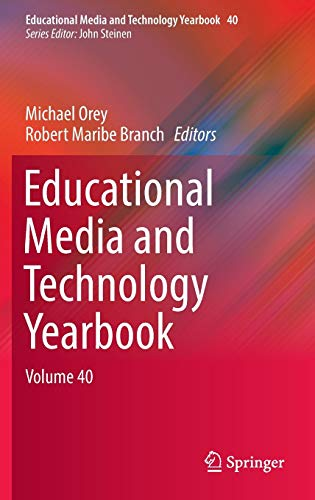 9783319450001: Educational Media and Technology Yearbook: Volume 40