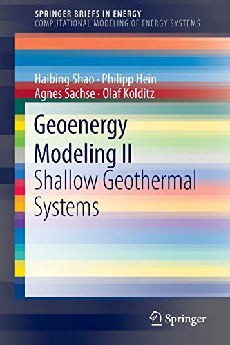 9783319450551: Geoenergy Modeling II: Shallow Geothermal Systems (SpringerBriefs in Energy)