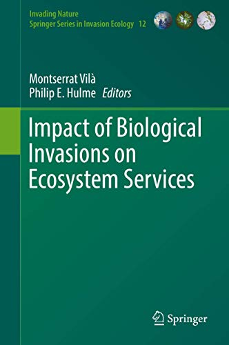 Impact of Biological Invasions on Ecosystem Services (Hardback)