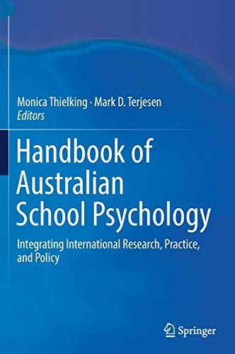 Handbook of Australian School Psychology: Integrating International Research, Practice, and Policy ...