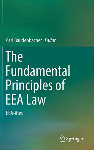 9783319451886: The Fundamental Principles of EEA Law: EEA-ities