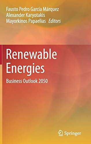 9783319453620: Renewable Energies: Business Outlook 2050