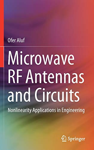 9783319454252: Microwave RF Antennas and Circuits: Nonlinearity Applications in Engineering