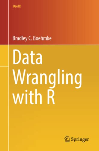 9783319455983: Data Wrangling with R (Use R!)