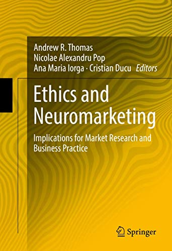 9783319456072: Ethics and Neuromarketing: Implications for Market Research and Business Practice