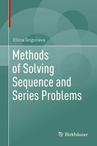 9783319456850: Methods of Solving Sequence and Series Problems