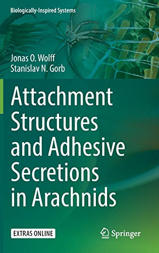 9783319457123: Attachment Structures and Adhesive Secretions in Arachnids (Biologically-Inspired Systems)