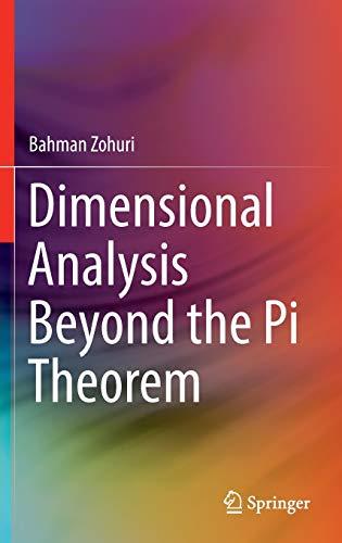 9783319457253: Dimensional Analysis Beyond the Pi Theorem