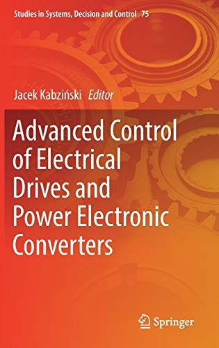 9783319457345: Advanced Control of Electrical Drives and Power Electronic Converters (Studies in Systems, Decision and Control)
