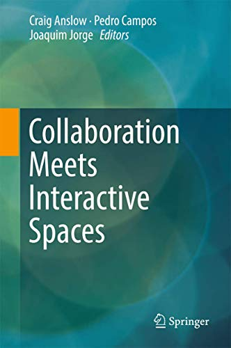 9783319458526: Collaboration Meets Interactive Spaces