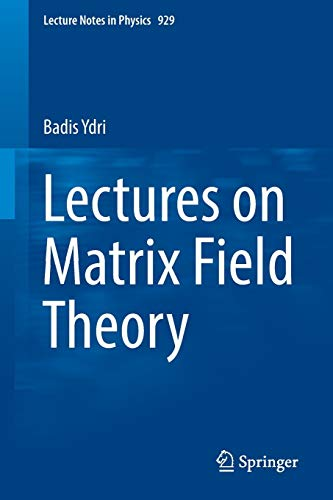 9783319460024: Lectures on Matrix Field Theory (Lecture Notes in Physics)