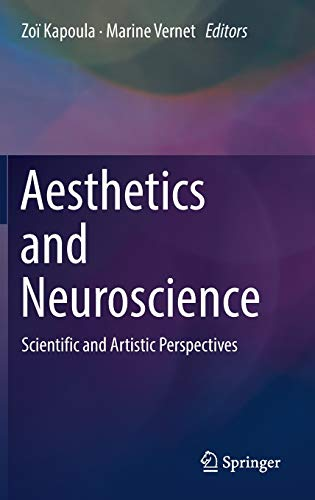 9783319462325: Aesthetics and Neuroscience: Scientific and Artistic Perspectives