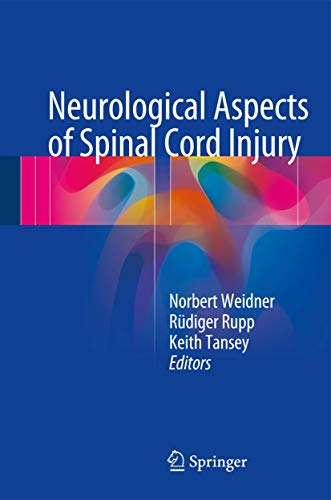Neurological Aspects of Spinal Cord Injury: Springer