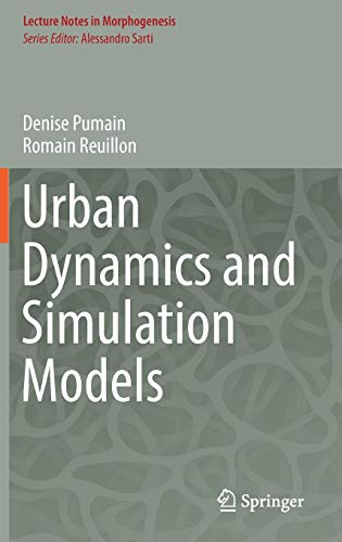 9783319464954: Urban Dynamics and Simulation Models (Lecture Notes in Morphogenesis)