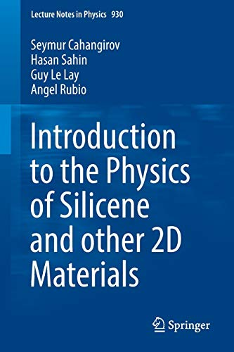 9783319465708: Introduction to the Physics of Silicene and other 2D Materials (Lecture Notes in Physics)