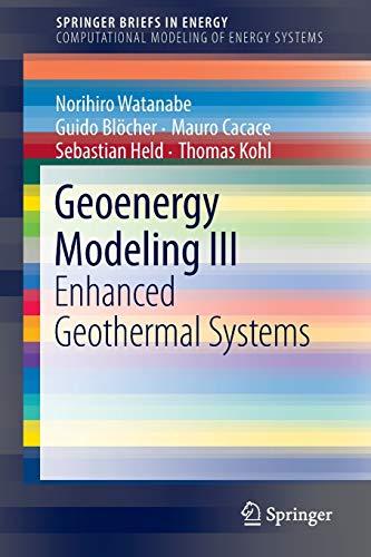 9783319465791: Geoenergy Modeling III: Enhanced Geothermal Systems (SpringerBriefs in Energy)
