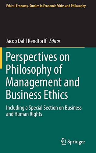 9783319469720: Perspectives on Philosophy of Management and Business Ethics: Including a Special Section on Business and Human Rights (Ethical Economy)