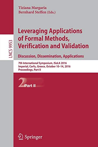 9783319471686: Leveraging Applications of Formal Methods, Verification and Validation: Discussion, Dissemination, Applications: 7th International Symposium, ISoLA ... Part II (Lecture Notes in Computer Science)