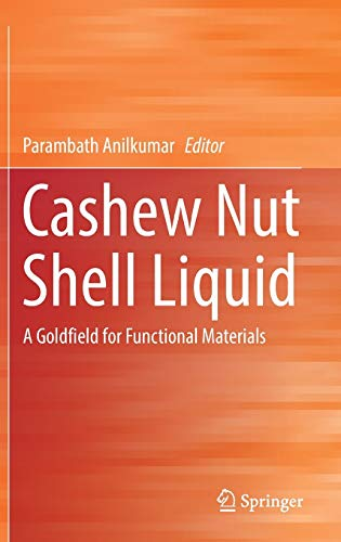 Cashew Nut Shell Liquid: A Goldfield for Functional Materials: Springer
