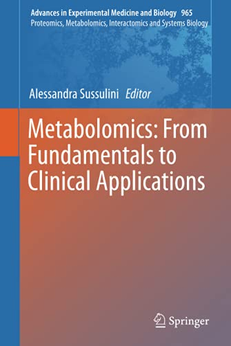 9783319476551: Metabolomics: From Fundamentals to Clinical Applications (Advances in Experimental Medicine and Biology)