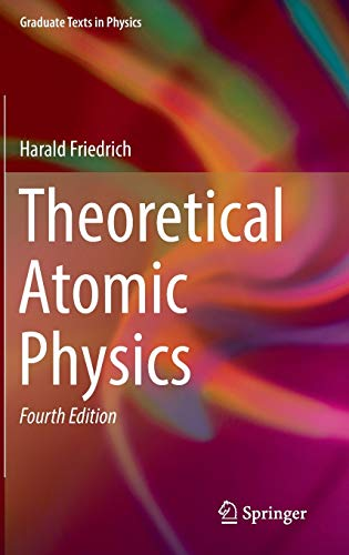 9783319477671: Theoretical Atomic Physics (Graduate Texts in Physics)