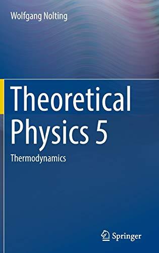 9783319479095: Theoretical Physics 5: Thermodynamics