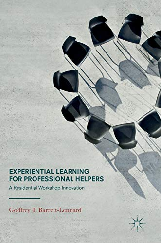 9783319479187: Experiential Learning for Professional Helpers: A Residential Workshop Innovation