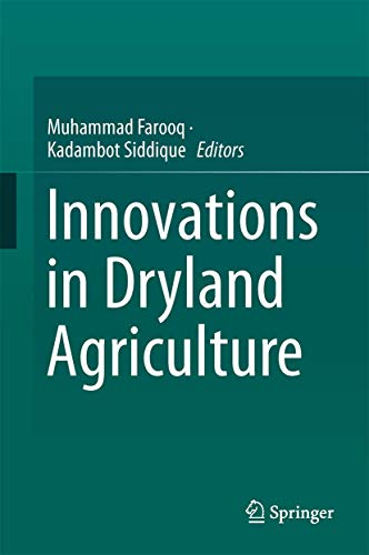 Innovations in Dryland Agriculture: Springer