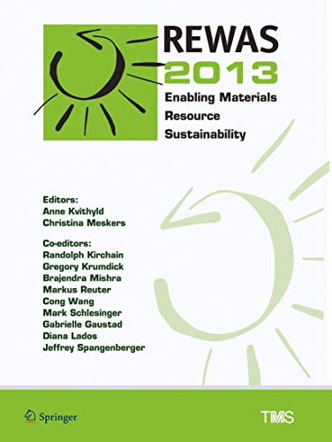 9783319485805: REWAS 2013: Enabling Materials Resource Sustainability (The Minerals, Metals & Materials Series)