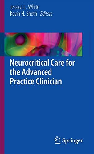9783319486673: Neurocritical Care for the Advanced Practice Clinician