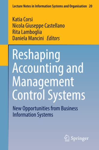 Reshaping Accounting and Management Control Systems: New Opportunities from Business Information ...