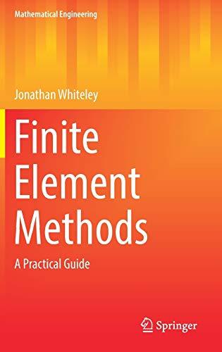 Finite Element Methods: A Practical Guide (Hardback): Jonathan Whiteley