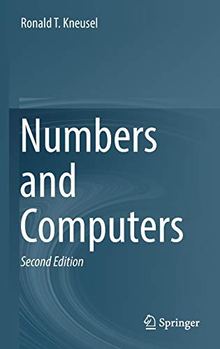 Numbers and Computers 9783319505077 This is a book about numbers and how those numbers are represented in and operated on by computers. It is crucial that developers understand this area because the numerical operations allowed by computers, and the limitations of those operations, especially in the area of floating point math, affect virtually everything people try to do with computers. This book aims to fill this gap by exploring, in sufficient but not overwhelming detail, just what it is that computers do with numbers. Divided into two parts, the first deals with standard representations of integers and floating point numbers, while the second examines several other number representations. Details are explained thoroughly, with clarity and specificity. Each chapter ends with a summary, recommendations, carefully selected references, and exercises to review the key points. Topics covered include interval arithmetic, fixed-point numbers, big integers and rational arithmetic. This new edition has three new chapters: Pitfalls of Floating-Point Numbers (and How to Avoid Them), Arbitrary Precision Floating Point, and Other Number Systems. This book is for anyone who develops software including software engineers, scientists, computer science students, engineering students and anyone who programs for fun.