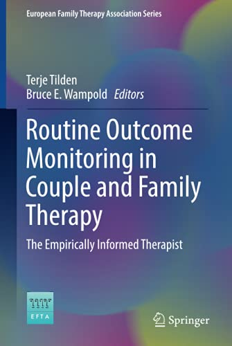 Routine Outcome Monitoring in Couple and Family: Terje Tilden (editor),