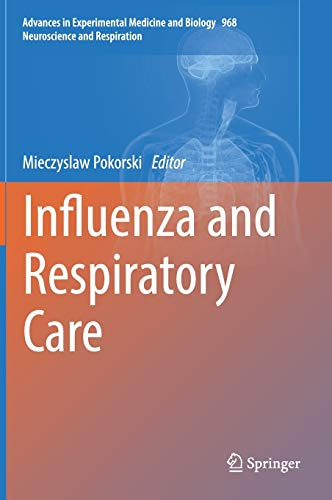 Influenza and Respiratory Care (Advances in Experimental Medicine and Biology): Springer