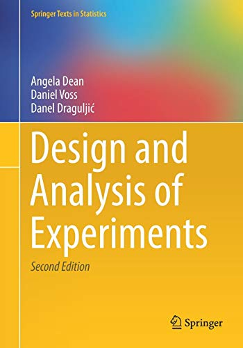 9783319522487: Design and Analysis of Experiments (Springer Texts in Statistics)