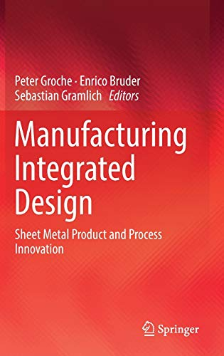 Manufacturing Integrated Design: Sheet Metal Product and