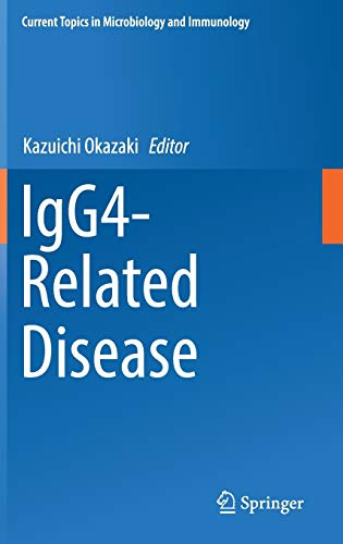 9783319525419: IgG4-Related Disease (Current Topics in Microbiology and Immunology)