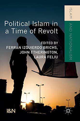 Political Islam in a Time of Revolt