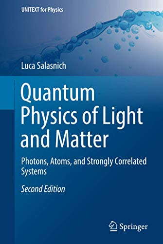 9783319529974: Quantum Physics of Light and Matter: Photons, Atoms, and Strongly Correlated Systems