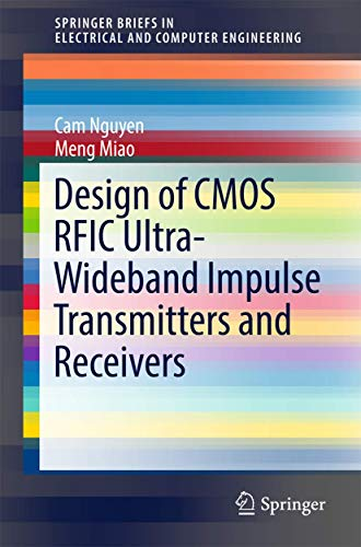 Design of CMOS RFIC Ultra-Wideband Impulse Transmitters: Cam Nguyen