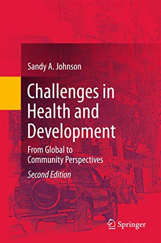 9783319532035: Challenges in Health and Development: From Global to Community Perspectives
