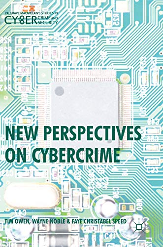 New Perspectives on Cybercrime (Hardback): Tim Owen, Wayne