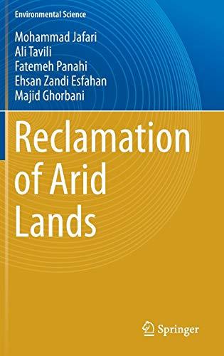 Reclamation of Arid Lands (Hardback): Mohammad Jafari, Ali Tavili, Fatemeh Panahi,